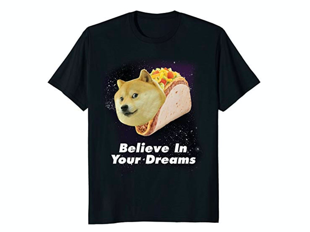 This inspiring doge T-shirt 🌮